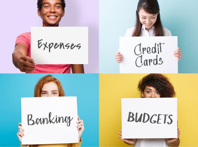 Graphic showing photos of four college students holding up signs. The image in the top left is of a young man holding a sign that says Expenses. The image in the top right is of a young woman holding up a sign that says Credit Cards. The image in the bottom left is of a young woman holding a sign that says Banking and the image in the bottom right is also of a young woman holding a sign that says Budgets.