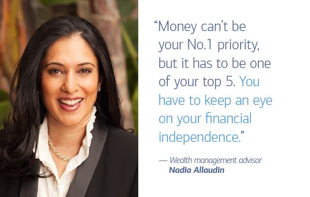 "On the left of slide 1 is a photo of wealth management advisor Nadia Allaudin. On the right a quote that reads: ""Money can't be your No.1 priority, but it has to be one of your top 5. You have to keep an eye on your financial independence."" — Wealth management advisor Nadia Allaudin"