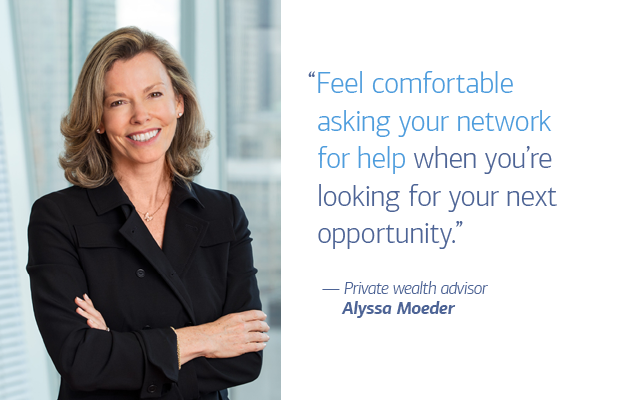 "On the left of slide 3 is a photo of private wealth advisor Alyssa Moeder. On the right is a quote that reads: ""Feel comfortable asking your network for help when you're looking for your next opportunity."" — Private wealth advisor Alyssa Moeder"